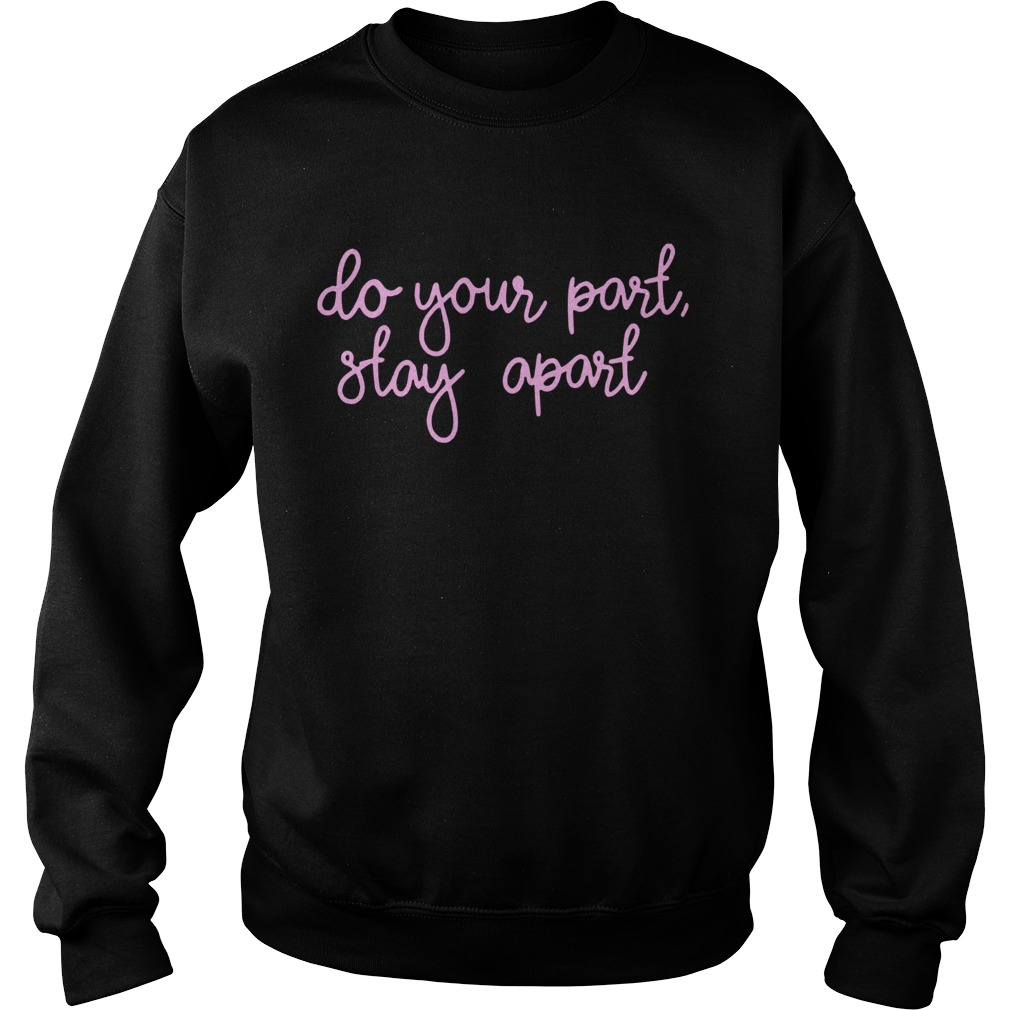 Do You Part Stay Apart Shirt