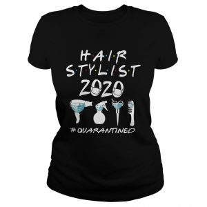 Hair Stylist 2020 Quarantined  Classic Ladies