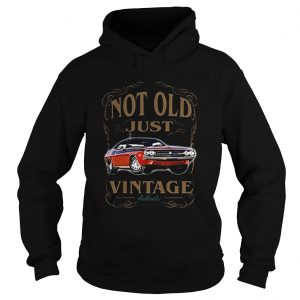 Not old just vintage authentic car  Hoodie