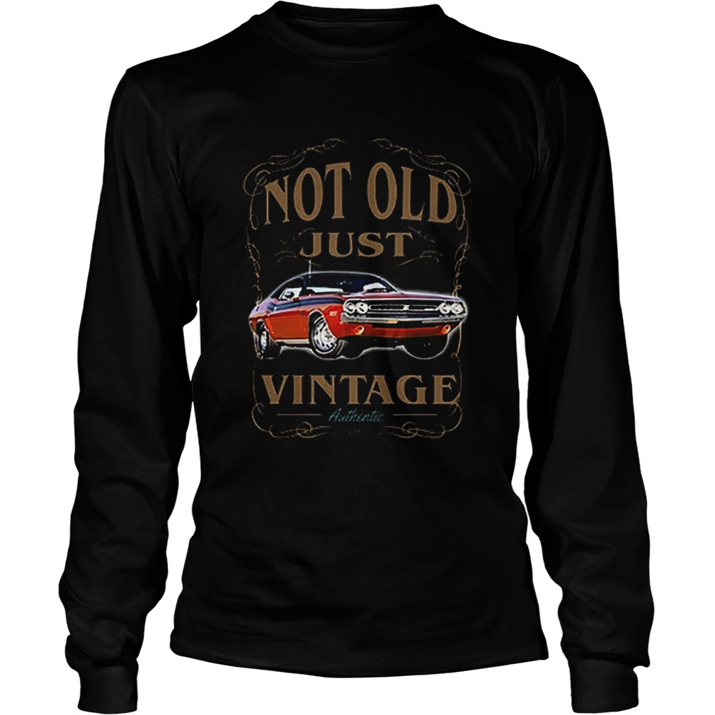Not old just vintage authentic car  Long Sleeve