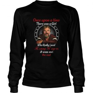 Once Upon A Time There Was A Girl Who Really Loves Kenny Rogers  Long Sleeve