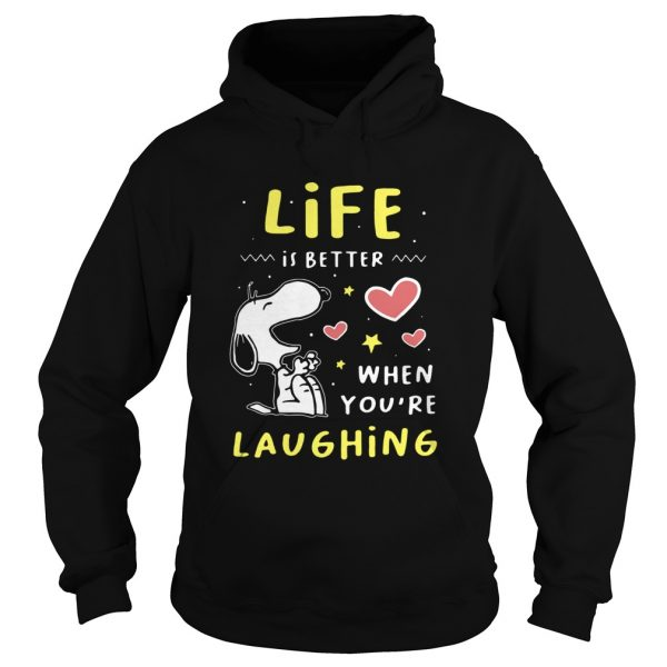 Snoopy Life Is Better When Youre Laughing  Hoodie