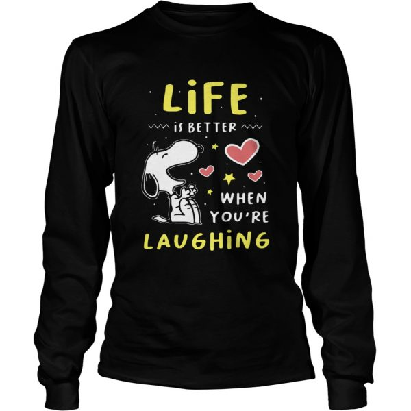 Snoopy Life Is Better When Youre Laughing  Long Sleeve