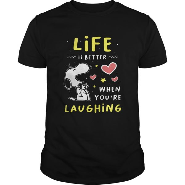 Snoopy Life Is Better When Youre Laughing  Unisex