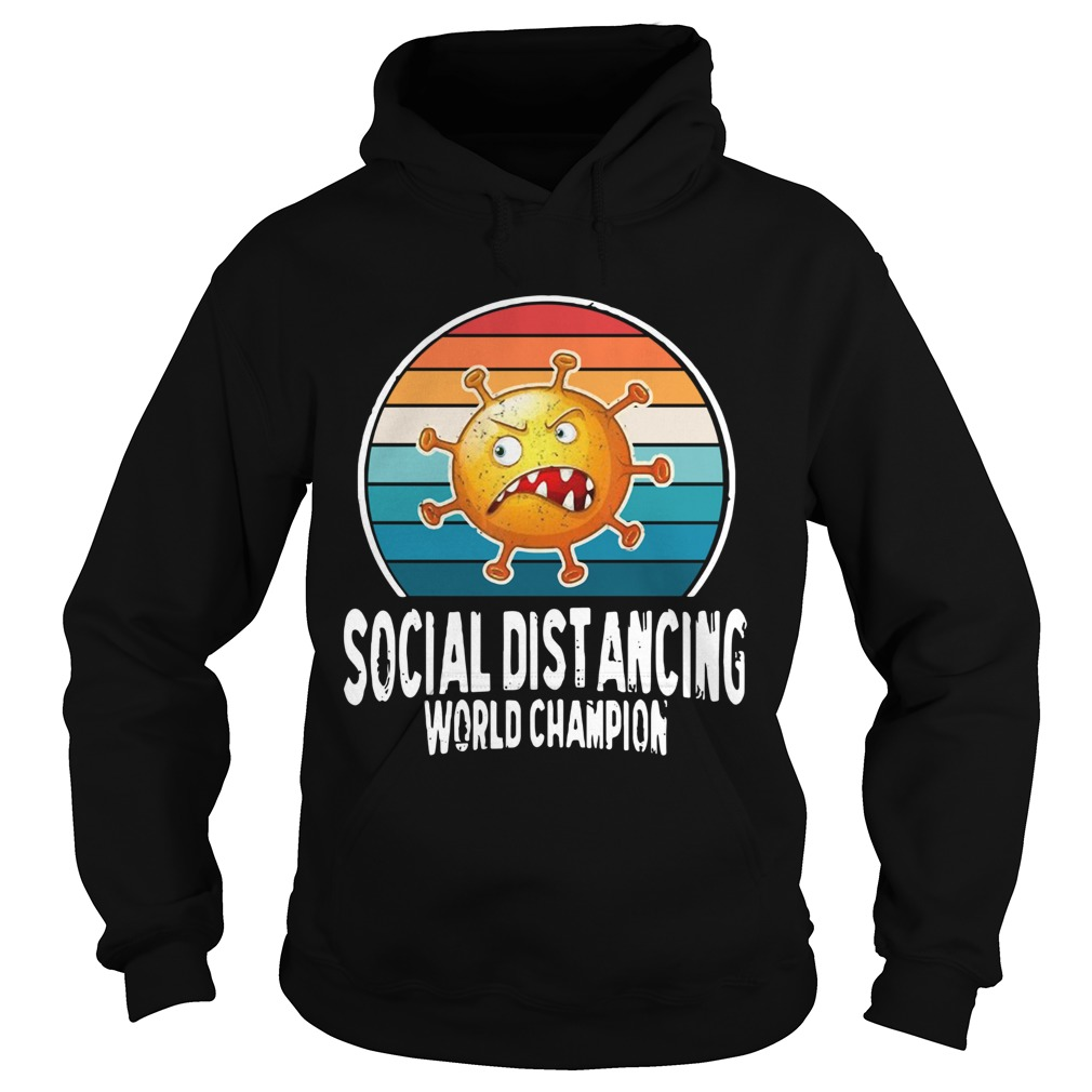 Social Distancing World Champion  Hoodie