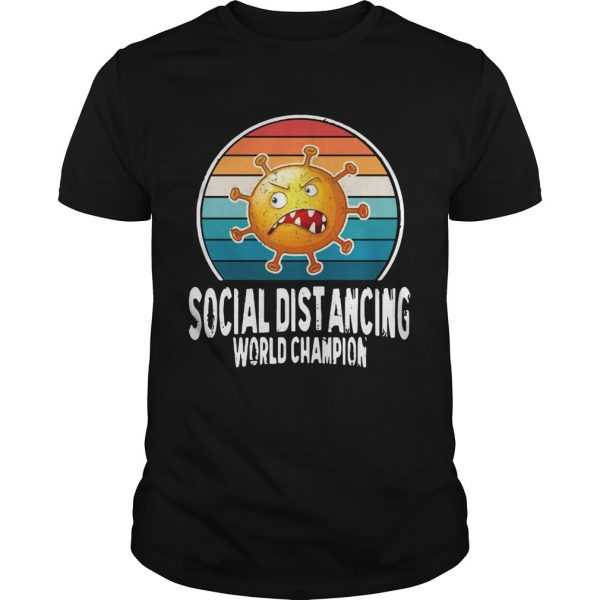 Social Distancing World Champion  Unisex