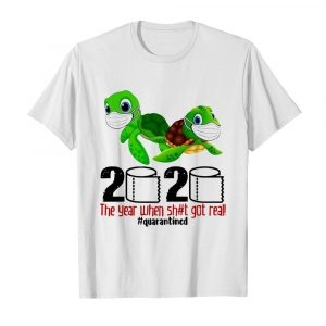 Turtles 2020 The Year When Shit Got Real Quarantined  Classic Men's T-shirt