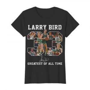 33 Larry Bird Greatest of all time signature  Classic Women's T-shirt