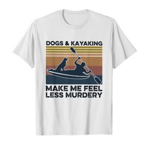 Dogs and kayaking make me feel less murdery vintage  Classic Men's T-shirt