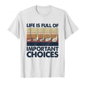 Golf life is full of important choices vintage  Classic Men's T-shirt