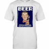 Beer Helping Ugly People Have Sex Since 1526 T-Shirt Classic Men's T-shirt