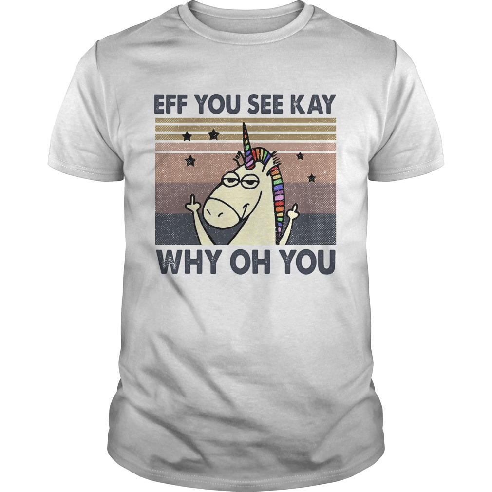 Eff you see kay why oh you Unicorn vintage  Unisex