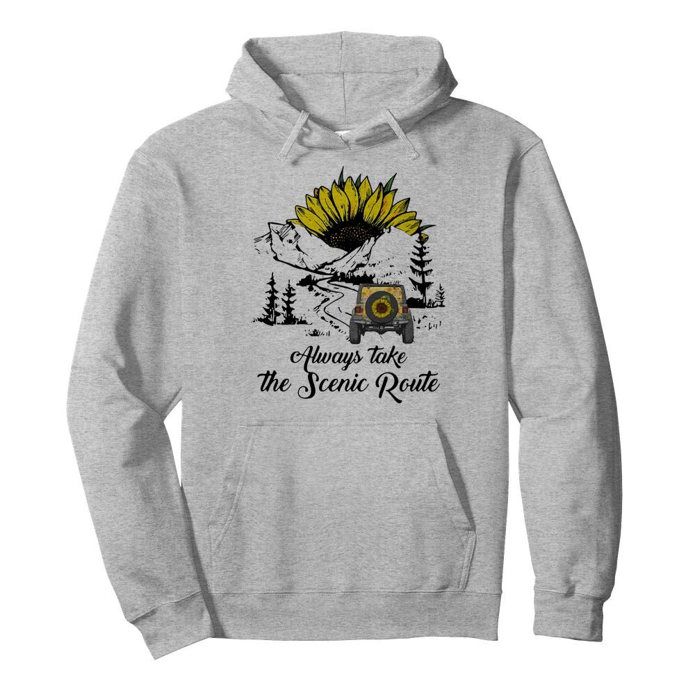 Jeep Sunflower Alway Take The Scenic Route  Unisex Hoodie