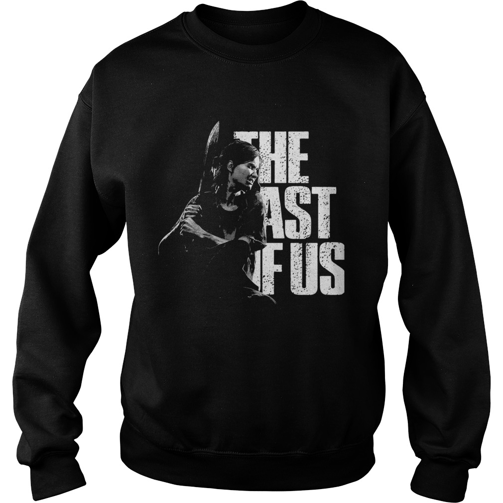 The last of us the woman holds the knife  Sweatshirt