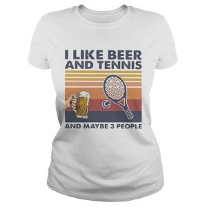 I Like Beer And My Bicycle And Maybe 3 People Vintage  Classic Ladies