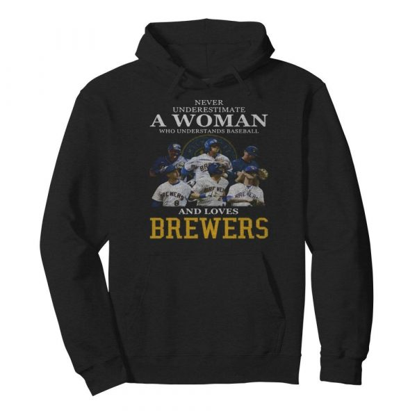 Never underestimate a woman who understands football and loves brewers  Unisex Hoodie