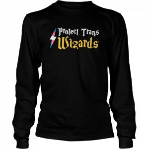 Harry Potter Protect Trans Wizards  Long Sleeved T-shirt