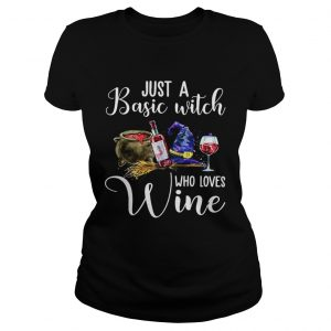 Just A Basic Witch Who Loves Wine  Classic Ladies