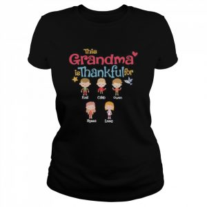 This Grandma Is Thankful For  Classic Women's T-shirt