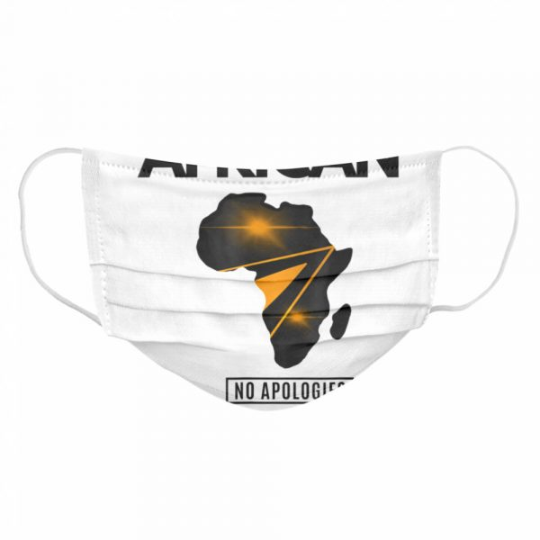 African No Apologies  Cloth Face Mask