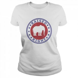Raised Right Vote Trump Republican Elephant Politics  Classic Women's T-shirt