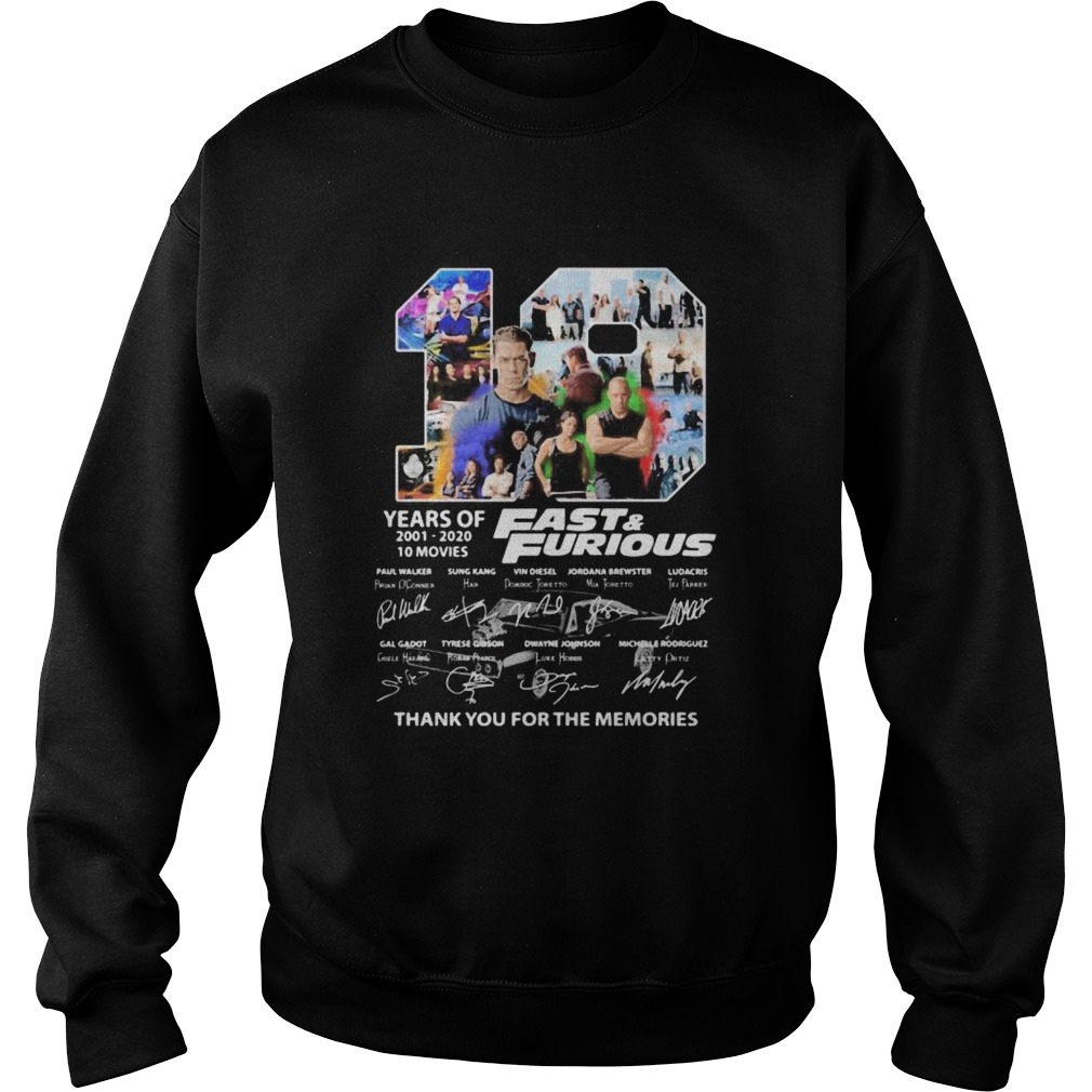 19 years of 20012020 Fast and Furious 10 movies signature  Sweatshirt