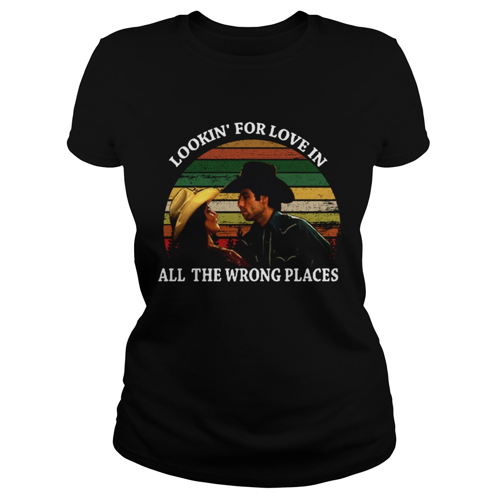Looking For Love In All The Wrong Places Music Top Vintage T Classic Ladies
