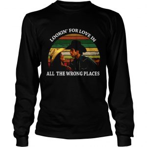 Looking For Love In All The Wrong Places Music Top Vintage T Long Sleeve