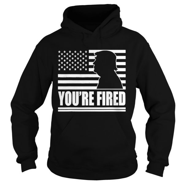 Youre Fired 2020 Election Biden has won trump has lost  Hoodie