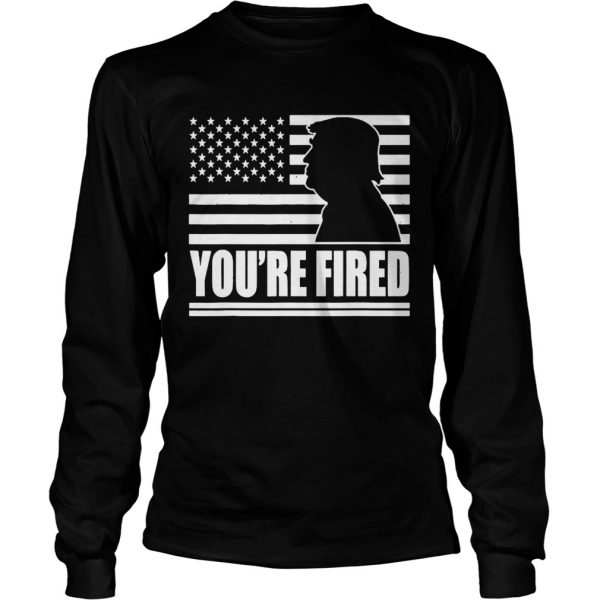 Youre Fired 2020 Election Biden has won trump has lost  Long Sleeve