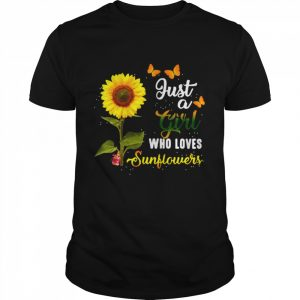 Just A Girl Who Loves Sunflowers  Classic Men's T-shirt